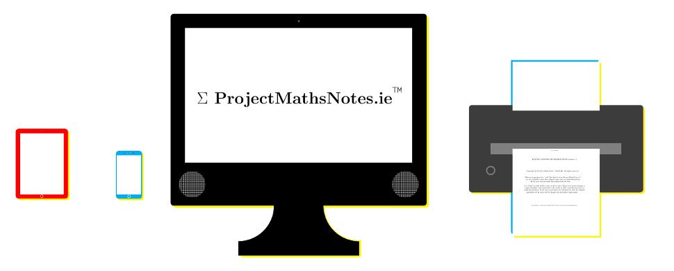 Project Maths Notes tablet phone desktop printer